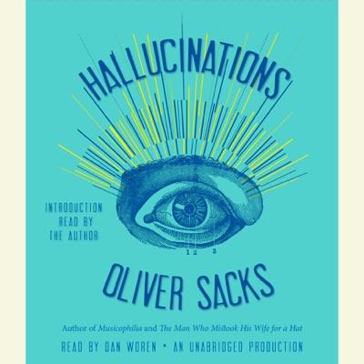 Hallucinations (Unabridged)