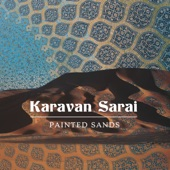 Karavan Sarai - Wandering Mystic