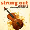 Strung Out, Vol. 9: VSQ Performs Music's Biggest Hits, Vitamin String Quartet