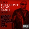 They Don't Know (Remix) [feat. Ludacris, Trey Songz, Tiara Thomas, T.I. & Emjay] - Single