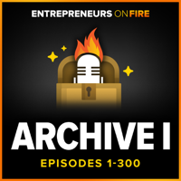 Archive 1 of Entrepreneurs ON FIRE podcast