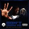 Don't Know Me (feat. Daz Dillinger) - Single, Mike West