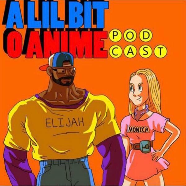 A Lil Bit o Anime