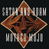 Satan and Adam - Crawdad Hole