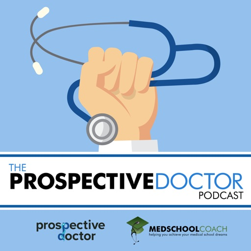 cover image of prospectivedoctor helping you achieve your medical school dreams amcas mcat