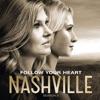 Follow Your Heart (feat. Clare Bowen & Sam Palladio) - Single, Nashville Cast