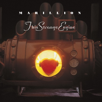 This Strange Engine - Marillion