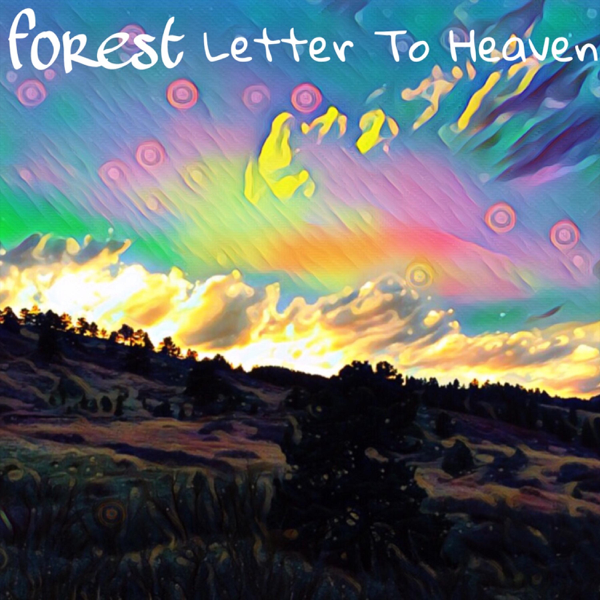 ‎Letter to Heaven - Single by Forest