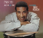 Max Roach - Valse Hot