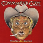 Commander Cody & His Lost Planet Airmen - Don't Let Go (Live)