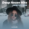Deep House Hits: Winter 2018 (Armada Music)