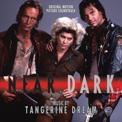 Near Dark (Original Motion Picture Soundtrack) - Tangerine Dream