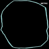 Metric - Underline the Black