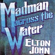 Madman Across the Water - Elton John - Elton John