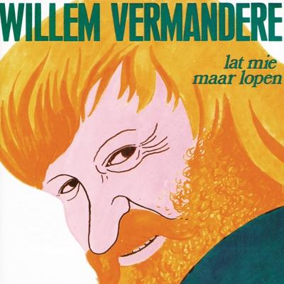 Lat Mie Maar Lopen - Willem Vermandere