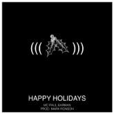 Happy Holidays (feat. Mark Ronson) - Single