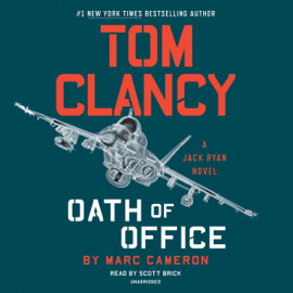 Tom Clancy Oath of Office: Jack Ryan Novel Series, Book 19 (Unabridged) - Marc Cameron mp3 download