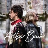 Arthur Buck - The Wanderer (feat. Joseph Arthur & Peter Buck)