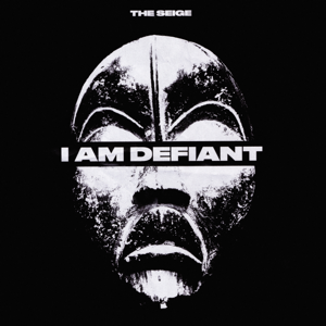The Seige - I Am Defiant