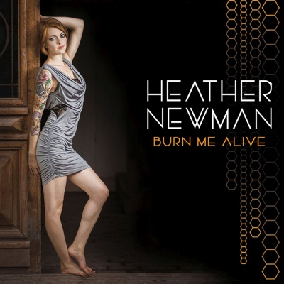Burn Me Alive - Heather Newman album