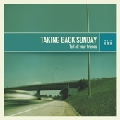Taking Back Sunday - You're So Last Summer
