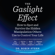 Dr. Robin Stern - The Gaslight Effect: How to Spot and Survive the Hidden Manipulation Others Use to Control Your Life (Unabridged)