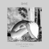 Song For You (Mansionair Remix) - Rhye