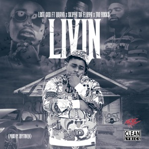 Livin' (feat. Quavo, Skippa Da Flippa & Mo Buck$) - Single Mp3 Download