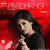 Pardhangi Single