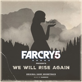 far cry 5 presents  we will rise again  original game soundtrack   hammock far cry 5 presents  we will rise again  original game soundtrack      rh   itunes apple