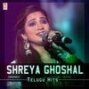 Shreya Ghoshal Telugu Hits