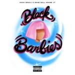 songs like Black Barbies