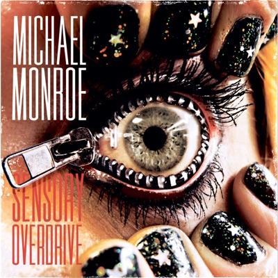 Sensory Overdrive (UK Version) - Michael Monroe