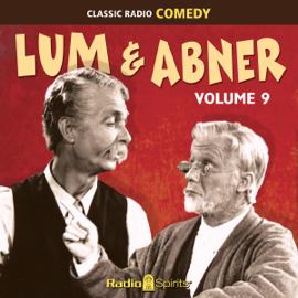 Lum & Abner: Volume 9 (Original Recording) audiobook