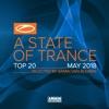 A State of Trance Top 20: May 2018 (Selected by Armin Van Buuren), Armin van Buuren