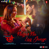 Nazar Na Lag Jaaye From Stree - Ash King & Sachin-Jigar mp3