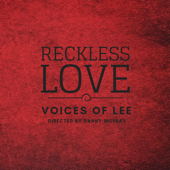 Reckless Love-Voices of Lee