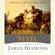 Jared Diamond - Guns, Germs, and Steel: The Fates of Human Societies (Unabridged)