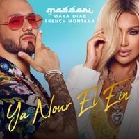Ya Nour El Ein (feat. Maya Diab & French Montana) - Single - Massari