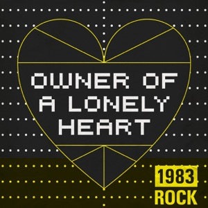Owner of a Lonely Heart: 1983 Rock