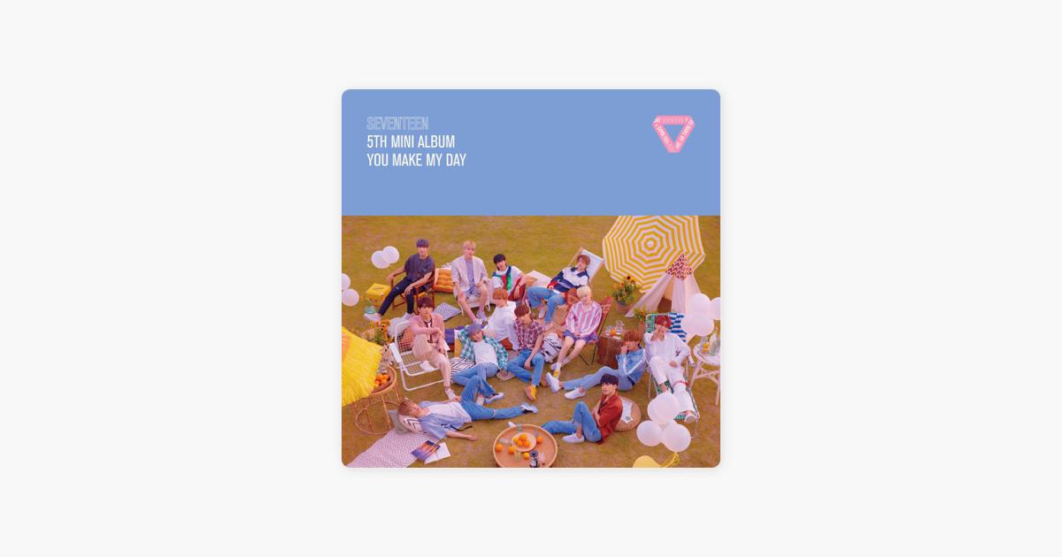 """SEVENTEEN 5th Mini Album 'You Make My Day' - EP"" von SEVENTEEN"