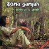 Zona Ganjah - En Zion mi anhelo ilustración