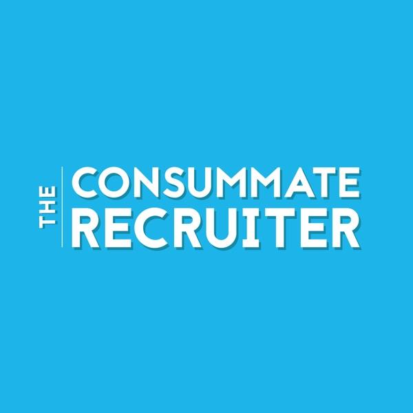 The Consummate Recruiter