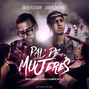 Pal De Mujeres (feat. Sou El Flotador) - Single Mp3 Download