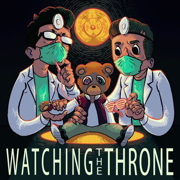 Hold My Liquor - Kanye West, Yeezus – Watching the Throne: A Lyrical