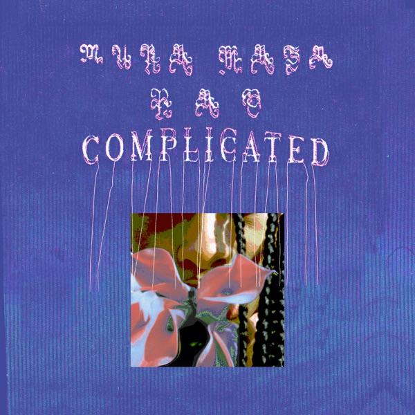 Complicated - Mura Masa & Nao song image