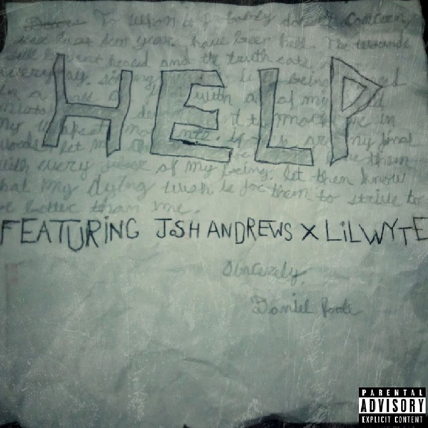 Help (feat. Josh Andrews & Lil Wyte) - Single