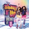 Shake It Up: Break It Down (Deluxe Edition) [Soundtrack from the TV Series]
