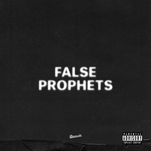 False Prophets - Single Mp3 Download