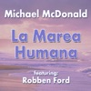 La Marea Humana (feat. Robben Ford) - Single ジャケット写真